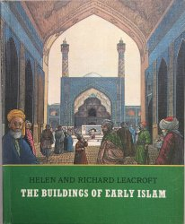 The Buildings of Early Islam