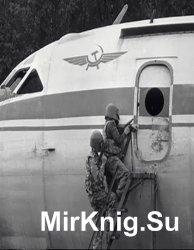Пираты пятого океана (Цикл статей, посвящённых угонам самолётов и вертолёто ...