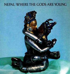 Nepal: Where the Gods are Young