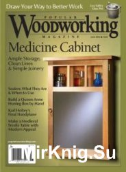 Popular Woodworking №225 - June/July 2016