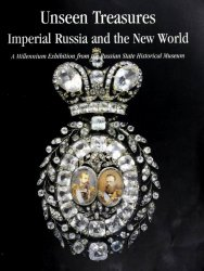 Unseen Treasures: Imperial Russia and the New World
