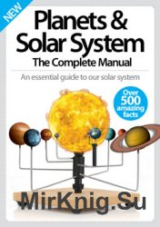 Planets & Solar System – The Complete Manual