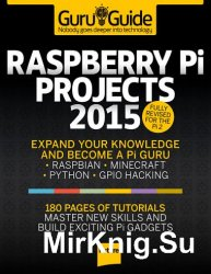 Guru Guide. Raspberry Pi Projects 2015
