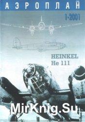 Heinkel He-111 (Аэроплан Плюс 2001-01)