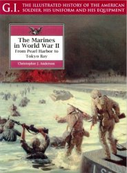 The Marines In World War II. From Pearl Harbor to Tokyo Bay