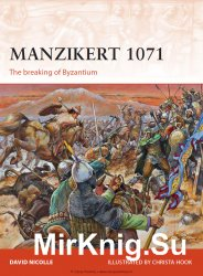 Manzikert 1071: The Breaking of Byzantium (Osprey Campaign 262)