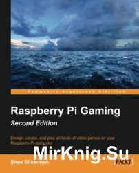 Raspberry Pi Gaming. Second Edition