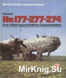 Heinkel He 177-277-274: Eine luftfahrtgeschichtliche Dokumentation