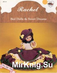 Rachel - Bed Dolls & Sweet Dreams