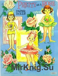 Pretty As a Rose. Paper Dolls