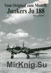 Vom Original zum Modell: Junkers Ju 188
