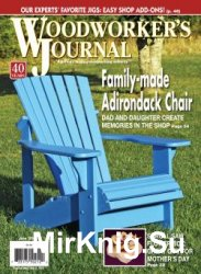 Woodworker's Journal Volume 40 №3 - June 2016