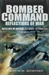 Bomber Command: Reflections of War: Volume 4 - The Tide Turns 1943 -1944