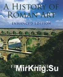 A History of Roman Art (Enhanced Edition)