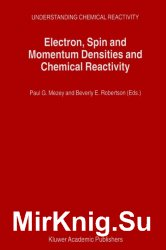 Electron, Spin and Momentum Densities and Chemical Reactivity