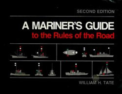 A Mariner's Guide to the Rules of the Road