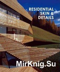 Residential Skin & Details