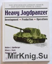 Heavy Jagdpanzer. Development , Production , Operation