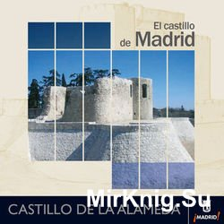 El Castillo de Madrid