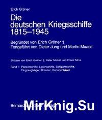 Die deutschen Kriegsschiffe 1815-1945 (Band1)