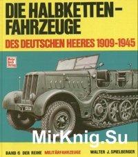 Die Halbkettenfahrzeuge des Deutschen Heeres 1909-1945