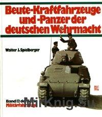 Beute-Kraftfahrzeuge und Panzer der deutschen Wehrmacht