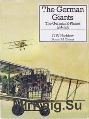 The German Giants - The German R-Planes 1914-1918