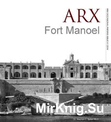Fort Manoel (ARX Occasional Papers 4/2014)