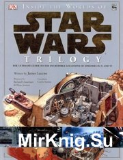 Star Wars - Inside the Worlds of Star Wars Trilogy