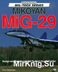Mikoyan MiG-29 - Design and development of Russia_s Super Fighter