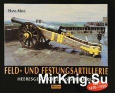 Feld-Festung- und Belagerungsartillerie Heeresgeschutze aus 500 Jahre Band  ...