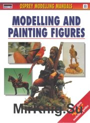 Modelling and Painting Figures - Modelling Manuals Volume 8