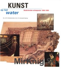 Kunst op het water - Nederlandse scheepssier 1650-1850