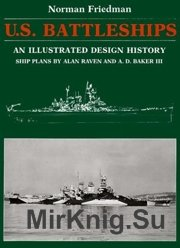 U.S. Battleships An Illustrated Design History