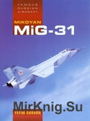 Famous Russian Aircraft - MiG-31