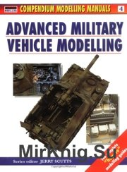 Advanced Military Vehicle - Modelling Manuals Volume 4