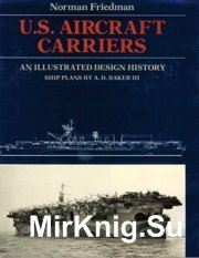U.S.Aircraft carriers - an illustrated design history