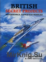British Secret Projects - Hypersonics Ramjets and Missiles