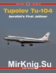 Tupolev Tu-104 Aeroflot's first jetliner - Red Star 35