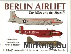 Berlin Airlift. The Effort and the Aircraft