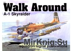 Walk Around Number 27 - A-1 Skyraider - Squadron/Signal 5527