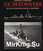U.S. Destroyers - An Illustrated Design History