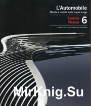 L'Automobile - Volume 6. Lancia - Menon