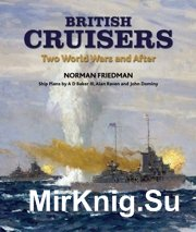 British Cruisers - two world wars and after