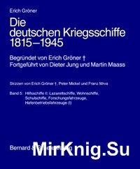 Die deutschen Kriegsschiffe 1815-1945 (Band5)