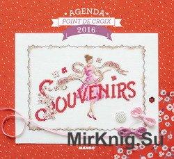 Agenda Point de Croix 2016: Souvenirs