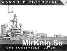 USS Louisville CA-28 (Warship Pictorial 03)