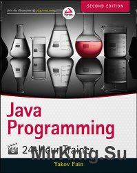 Java Programming 24-Hour Trainer (Second Edition)