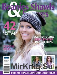 Beanies Shawls and Scarves Volume 2 No 4 2014