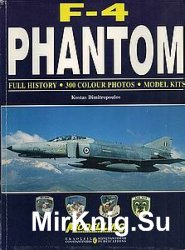 F-4 Phantom: Full History - 300 Colour Photos - Model Kits